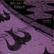 Daylight Robbery - Accumulated Error