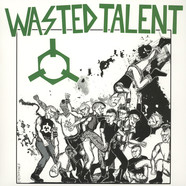 Wasted Talent - Ready To Riot