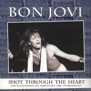 Bon Jovi - Shot Through The Heart - Live In Cleveland, Oh, March 17th 1984 - FM Broadcast