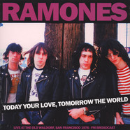 Ramones - Today Your Love, Tomorrow The World - Old Waldorf Sf - FM Broadcast