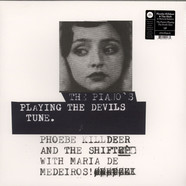 Phoebe Killdeer & the Shift With Maria De Medeiros - The Piano's Playing The Divils Tune
