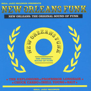 Soul Jazz Records presents - New Orleans Funk - New Orleans: The Original Sound Of Funk