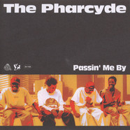Pharcyde, The - Passin' Me By