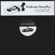 Hakim Murphy - The Chocolate Dice EP