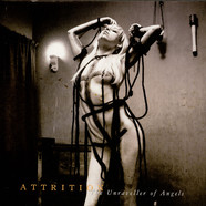 Attrition - The Unraveller Of Angels