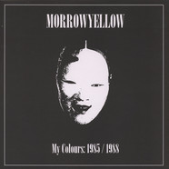 Morrowyellow - My Colors: 1985-88