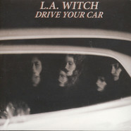 L.A. Witch - Drive Your Car