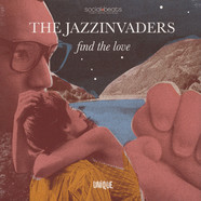 Jazzinvaders, The - Find The Love