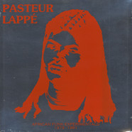 Pasteur Lappe - African Funk Experimentals (1979 To 1981)