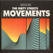 Dirty Streets - Movements