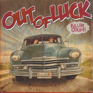 Out Of Luck - Killer Coupe