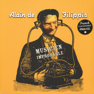 Alain De Filippis - Musicien Impropable