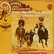 Doobie Brothers, The - Take Me In Your Arms (Rock Me)