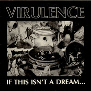 Virulence - If This Isn't A Dream...