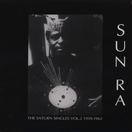 Sun Ra - The Saturn Singles Volume 2: 1959-1962