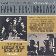 V.A. - Last Of The Garage Punk Unknowns Volume 7