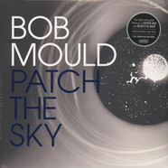 Bob Mould - Patch The Sky Colored Vinyl Edition