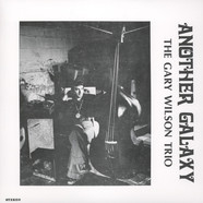 Gary Wilson Trio, The - Another Galaxy