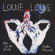 Louie Louie - Out In The Streets Black Vinyl Edition