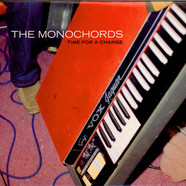 Monochords, The - Time For A Change