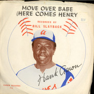 Bill Slayback - Move Over Babe (Here Comes Henry)