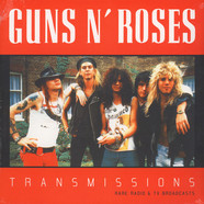 Guns N Roses - Transmissions: Rare Radio And TV Broadcasts
