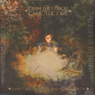 Dana Falconberry - From The Forest Came The Fire