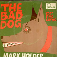Mark Holder - The Bad Dog