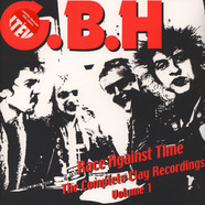 G.B.H. - Race Against Time - The Complete Clay Recordings Volume 1