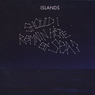 Islands - Should I Remain Here, At Sea?