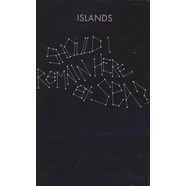 Islands - Should I Remain Here, At Sea? / Taste