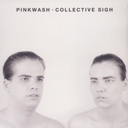 Pinkwash - Collective Sigh