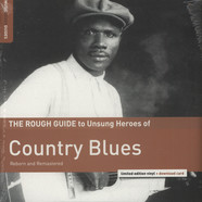 V.A. - The Rough Guide To Unsung Heroes Of Country Blues
