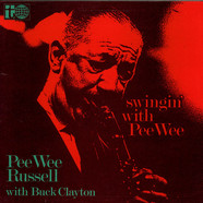 Pee Wee Russell With Buck Clayton - Swingin' With Pee Wee