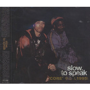 V.A. (Slow To Speak) - Core - 1995 (B)