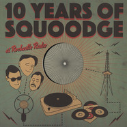 V.A. - 10 Years Of Squoodge