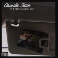 Granite State - A Tribe Called 30