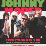 Johnny Moped - Everything Is You / Post Apocalyptic Love Son