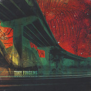 Tiny Fingers - We Are Being Held By The Dispatcher