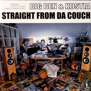 Big Ben & Kostia - Straight From Da Couch