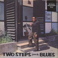 Bobby  Bland - Two Steps From The Blues 180g Vinyl Edition