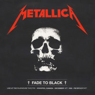 Metallica - Fade To Black - Live At The Playhouse Theatre, Winnipeg, Canada, December 13th, 1986 – FM BROADCAST