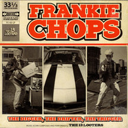13 Looters, The - Frankie Chops : The Digger, The Drifter, The Trigger LP