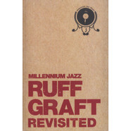 Millennium Jazz Music presents - Ruff Graft Revisited