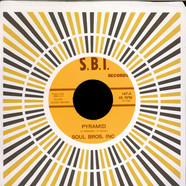 Soul Bros. Inc. - Pyramid / Girl In The Hot Pants