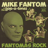 Mike Fantom & The Bop-A-Tones - Fantomas Rock