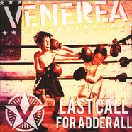 Venerea - Last Call For Adderall