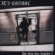 It's Casual - New Los Angeles II: Less Violence More Violins