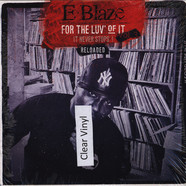 E-Blaze - For The Luv' Of It Volume 3 Clear Vinyl Edition