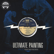 Ultimate Painting - Third Man Live